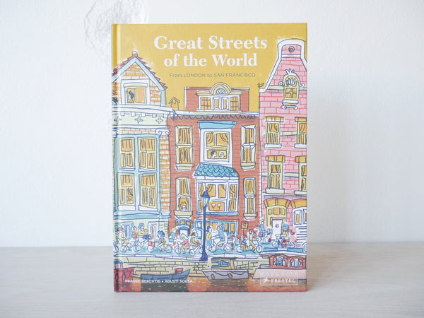 Great Streets of the World: From London to San Francisco