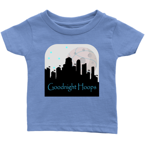 Goodnight Hoops - Infant T-Shirt