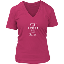 Load image into Gallery viewer, Trust Me I'm In Sales - Women's T-Shirt