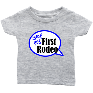 First Rodeo Infant t-shirt 6M, 12M, 18M, 24M