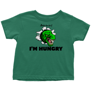 I'm Hungry -Toddler T-Shirt