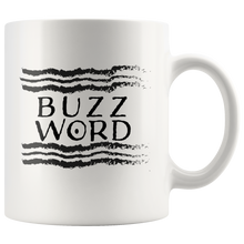 Load image into Gallery viewer, BUZZ WORD Coffee Mug