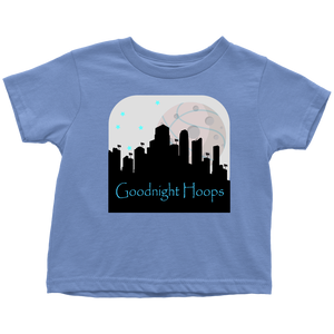 Goodnight Hoops - Toddler T-Shirt
