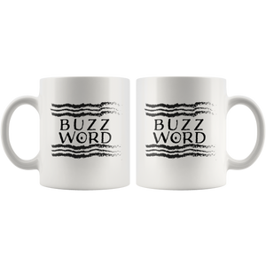 BUZZ WORD Coffee Mug