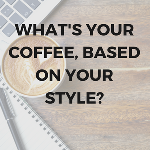 What's going in your coffee mugs, based on your style!?