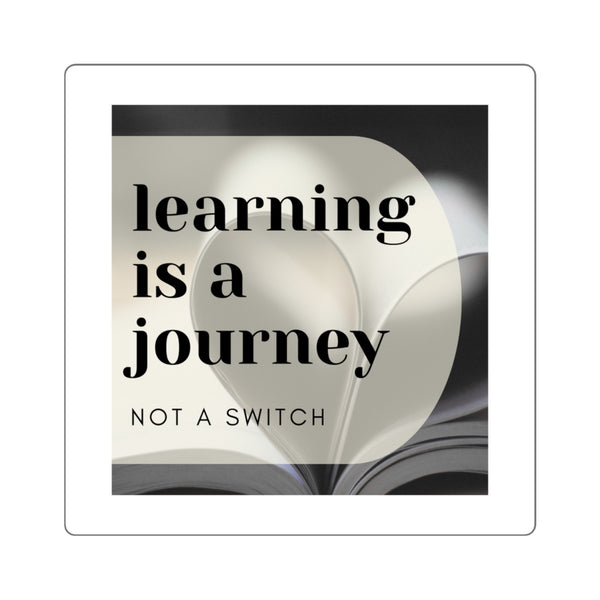 'Learning is a Journey' Sticker
