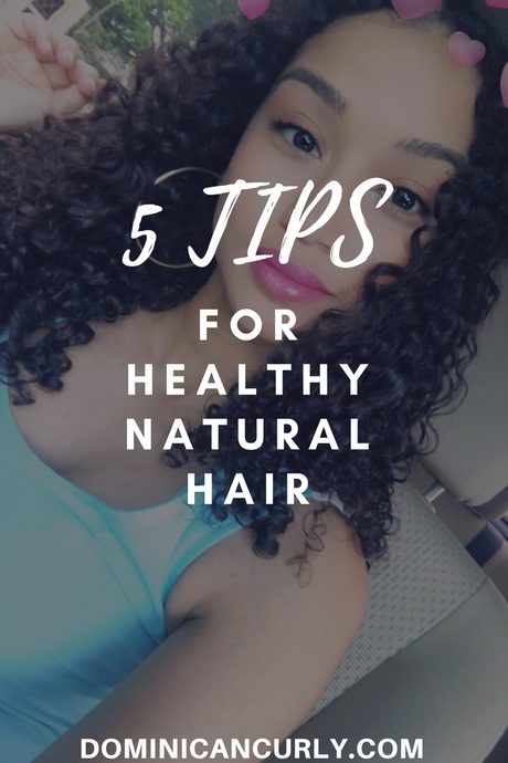 5 Tips For Healthy Natural Hair