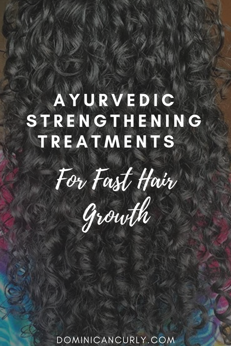 Ayurvedic Strengthening Treatments for Fast Hair Growth