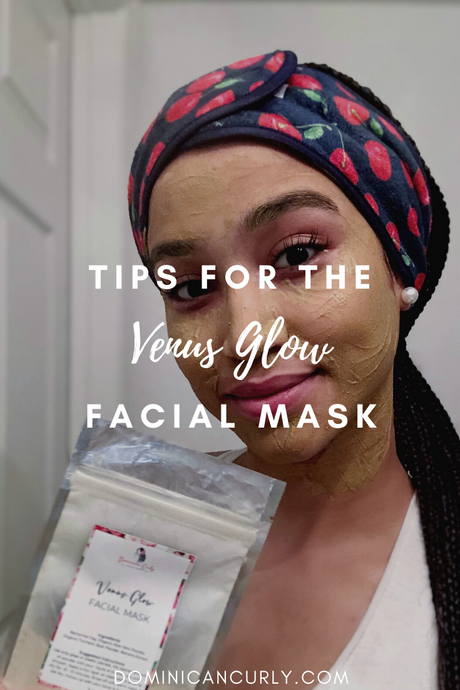 Tips for using the Venus Glow Facial Mask