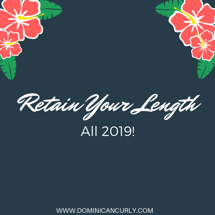 Retain Your Length: All 2019
