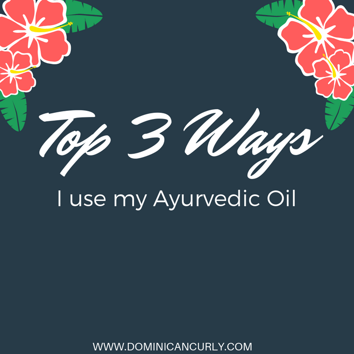 Top 3 Ways I Use My Ayurvedic Oil