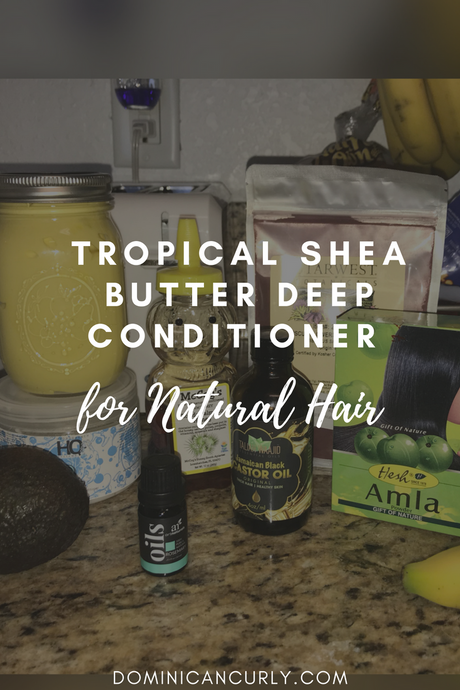 Tropical Shea Butter Deep Conditioner - DIY