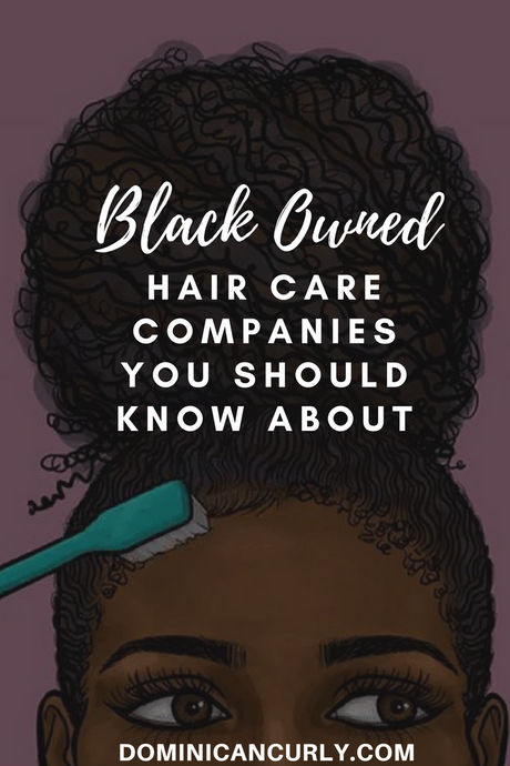 Black-Owned Hair Care Companies You Should Know About - UPDATED