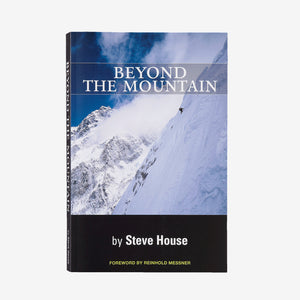 Beyond the Mountain (Steve House)
