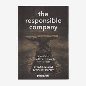 The Responsible Company (Yvon Chouinard & Vincent Stanley)