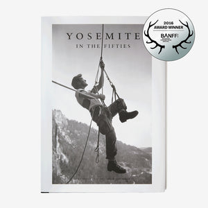 Knyga Yosemite In the Fifties: The Iron Age (Dean Fidelman & John Long)