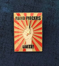 Load image into Gallery viewer, Hand Piecers Unite Enamel Pin