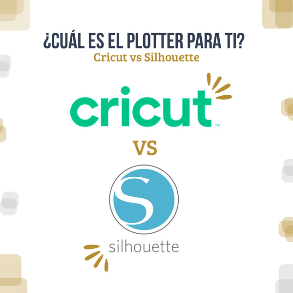 El eterno debate; Cricut vs Silhouette