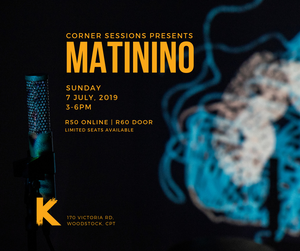Corner Sessions - 001 | MATININO | Ticket