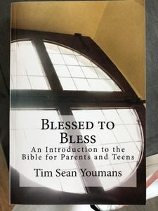 """Blessed to Bless"" book, by Father Youmans"