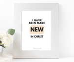 I have been made new in Christ - wall art