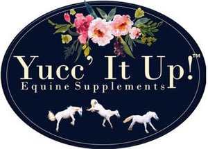 Yucc' It Up! Equine Supplements