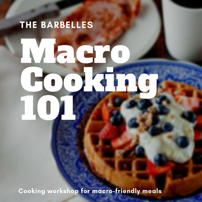 Macro Cooking 101 Workshop