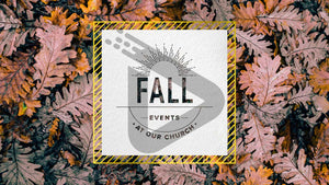Fall Events At Our Church