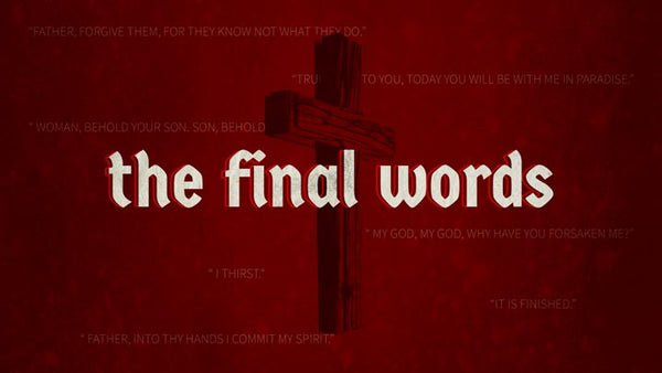 The Final Words