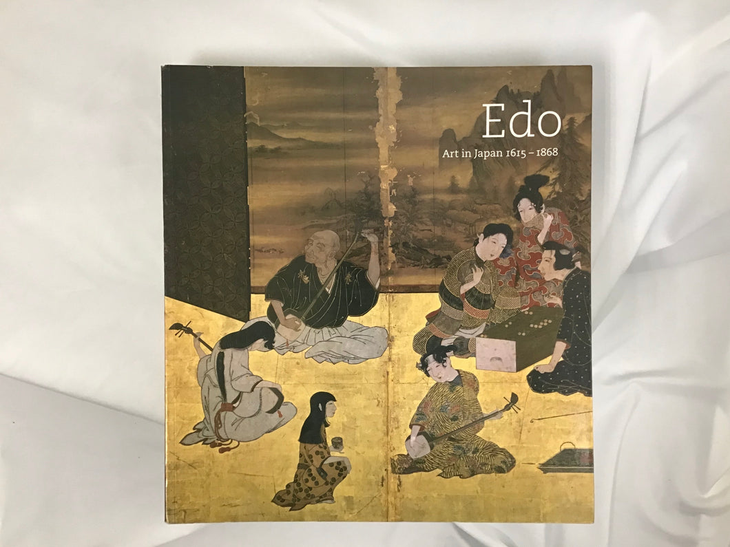 Edo Art in Japan 1615 - 1868