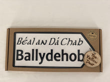 Load image into Gallery viewer, Ballydehob Sign