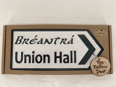 Union Hall Sign