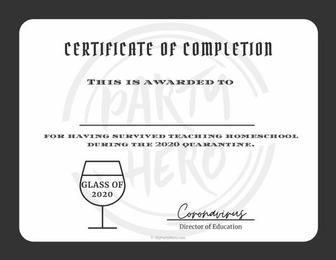 Graduation Party Corona Homeschool Diploma for Parent