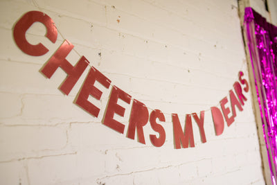 Pink Foil Cheers My Dears Bachelorette Party Banner