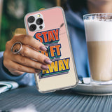 Stay 6 ft Away iPhone Case