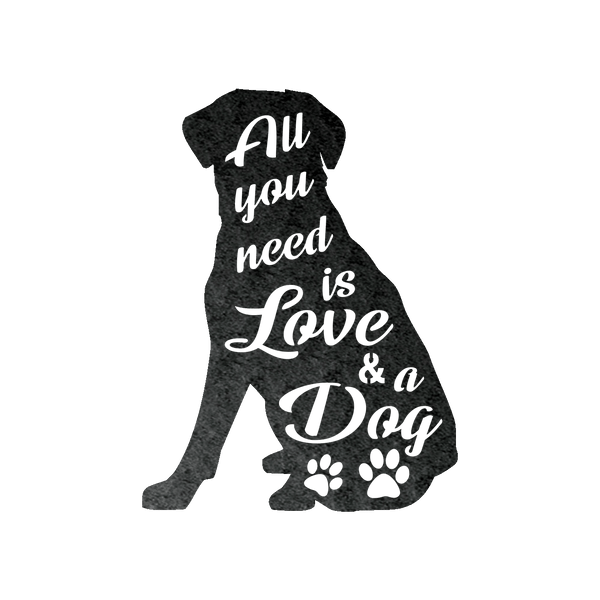 All you need is love and a dog metal wall art