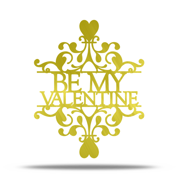Be My Valentine Steel Wall Art