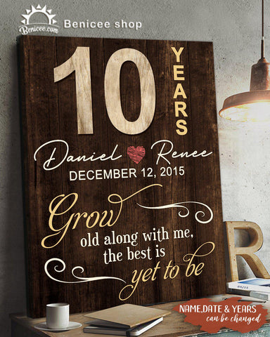 """Valentine's Gift """"10 years grow old with you"""""""