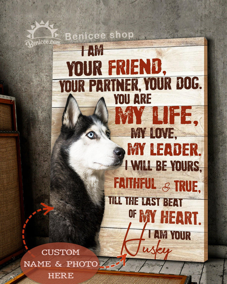 BENICEE Custom Name And Photo I Am Your Dog Wall Art Canvas-Canvas-Benicee