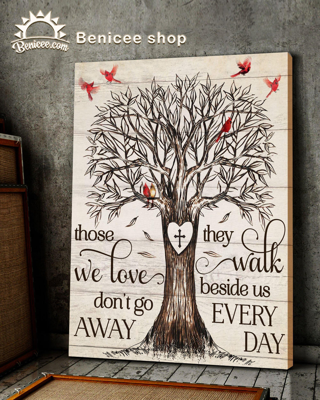 Memorial Gift Canvas - Those we Love Don't Go Away For Loved One Top 10 BENICEE-canvas-Benicee