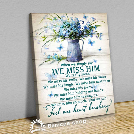 Memorial Gift Wall Art Canvas We Miss Him Blue Flower top 3 at BENICEE SHOP