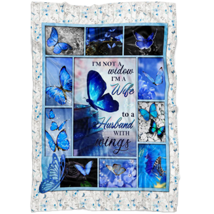 Loss Gift Blanket - I'm Not A Widow To A Husband Blue Butterfly Version Top 10 BENICEE-Blankets-Benicee