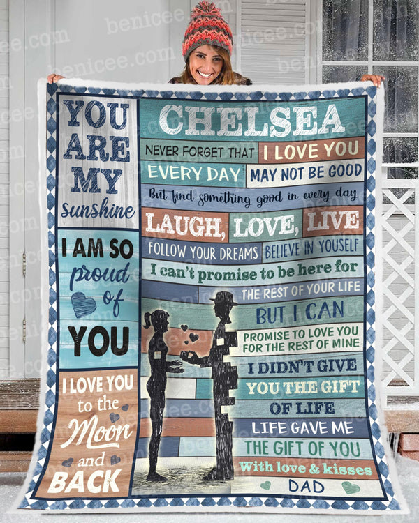 BENICEE Blanket - To my daughter CHELSEA I am so proud of you Custom-Blanket-Benicee