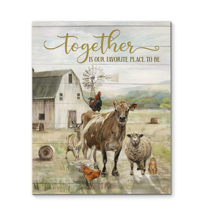 Canvas - Farm - Together is our favorite place to be - Benicee