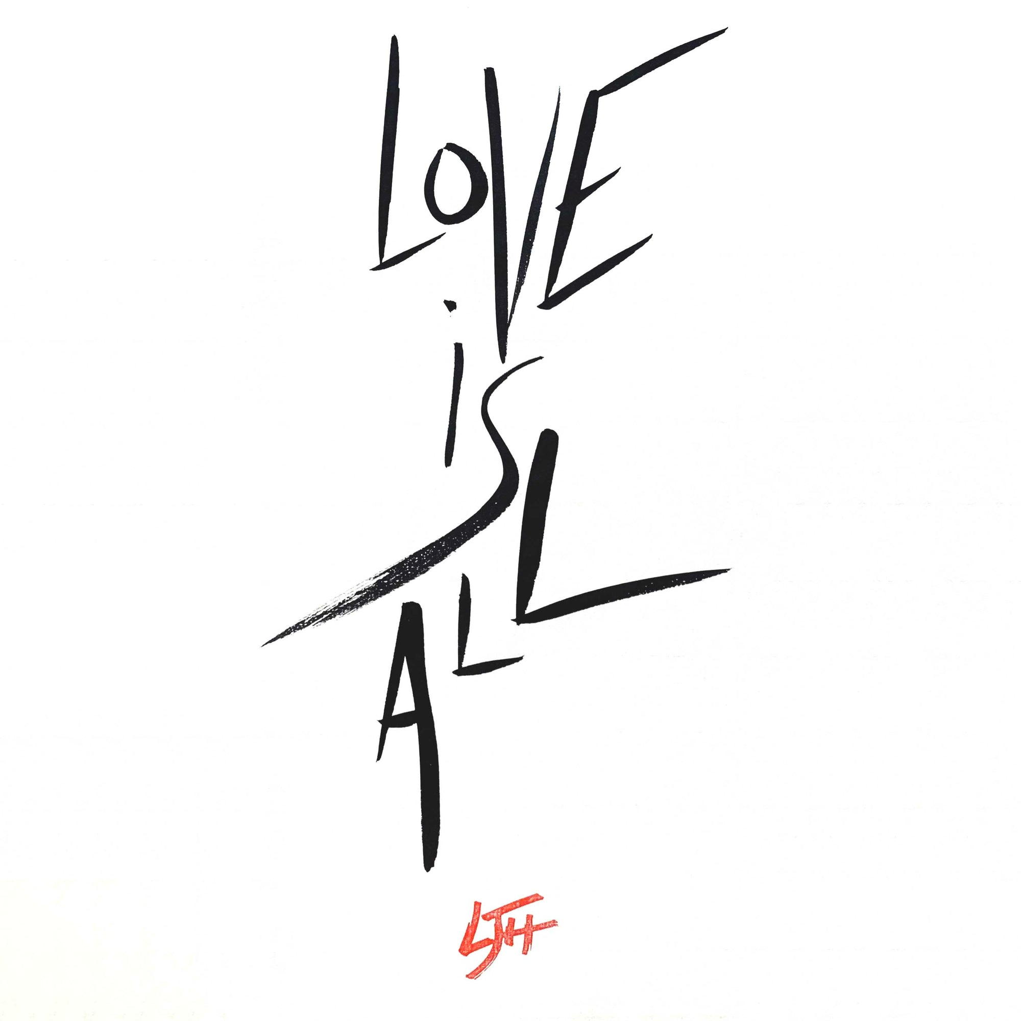 """Love is All"""