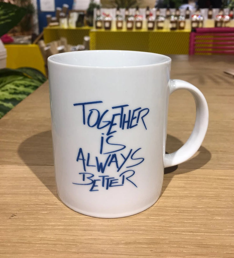 "Mug ""Together is always better"""
