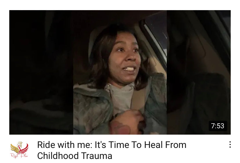 Ride with me: VLOG- It's Time to Heal  from Childhood Trauma