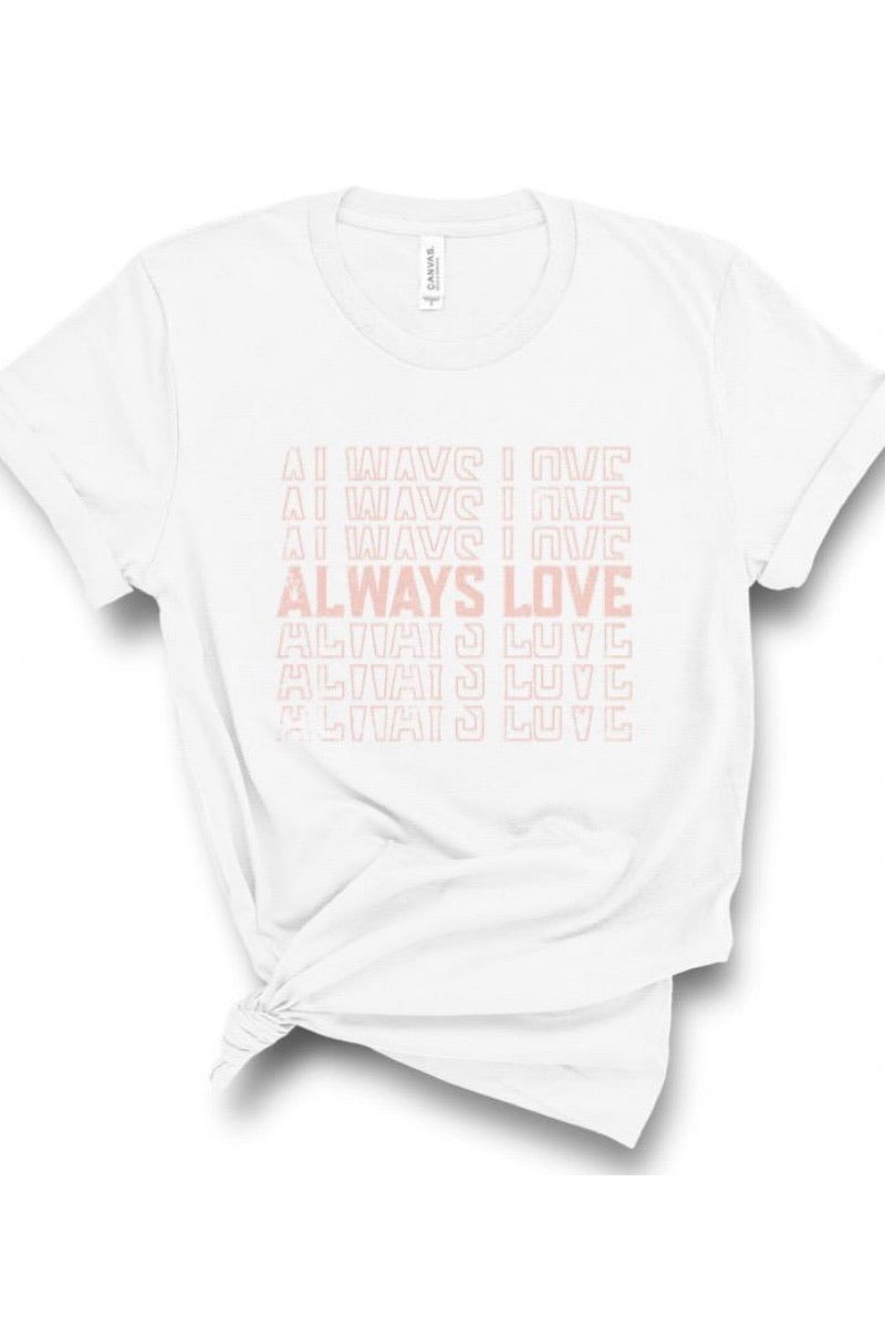 Always Love Graphic Tee - Smith & Vena Online Boutique