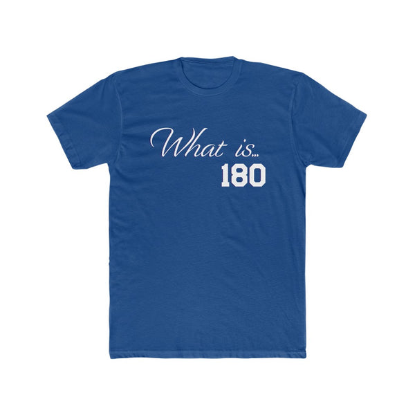 What is 180