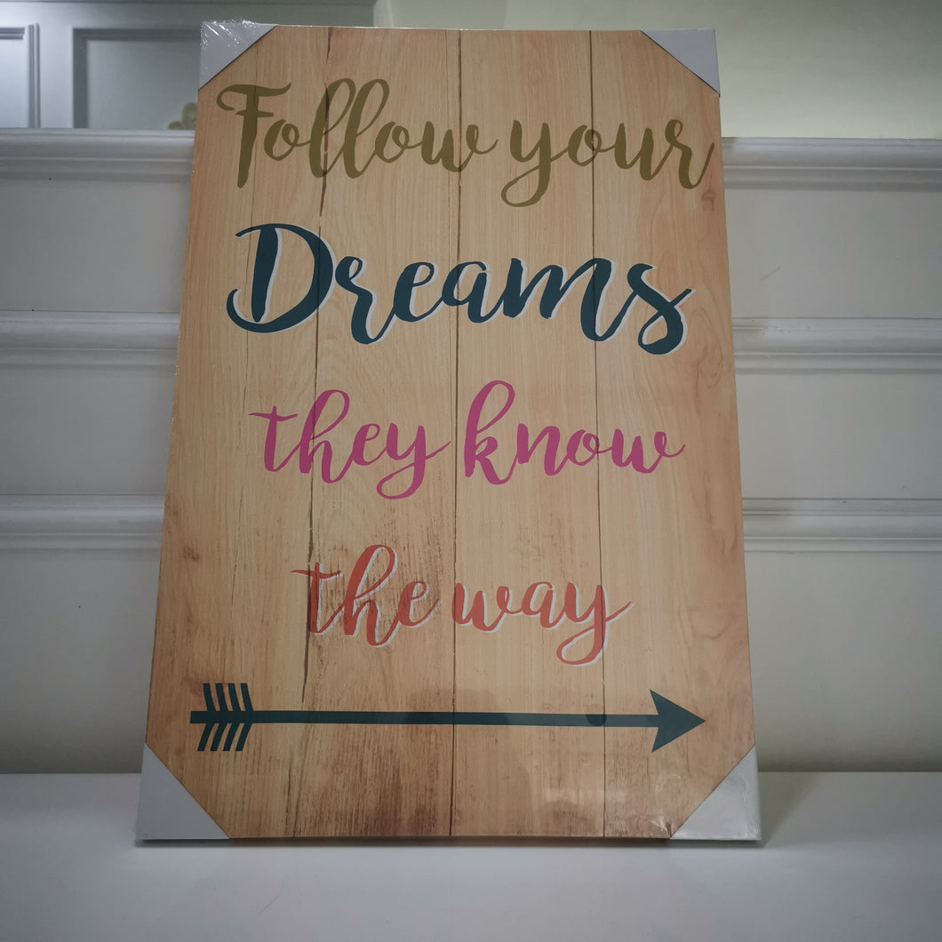 Follow ypur Dreams Canvas (front)